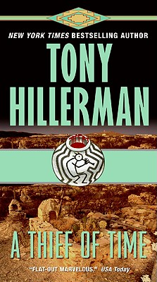 A Thief of Time By Hillerman, Tony
