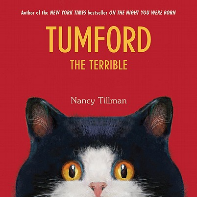 Tumford the Terrible By Tillman, Nancy